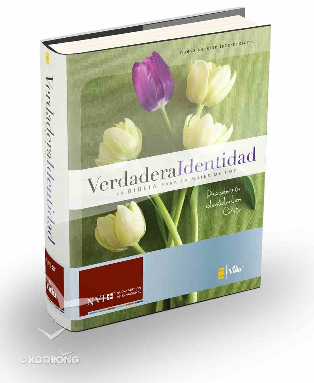 Nvi Verdadera Identidad La Biblia Para La Mujer De Hoy (True Identity Bible For Women) Hardback