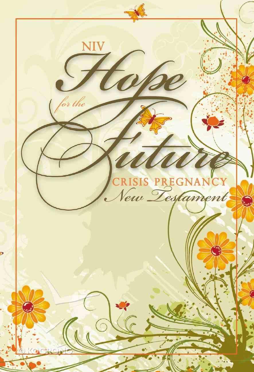 NIV Hope For the Future Crisis Pregnancy New Testament (Black Letter Edition) Paperback