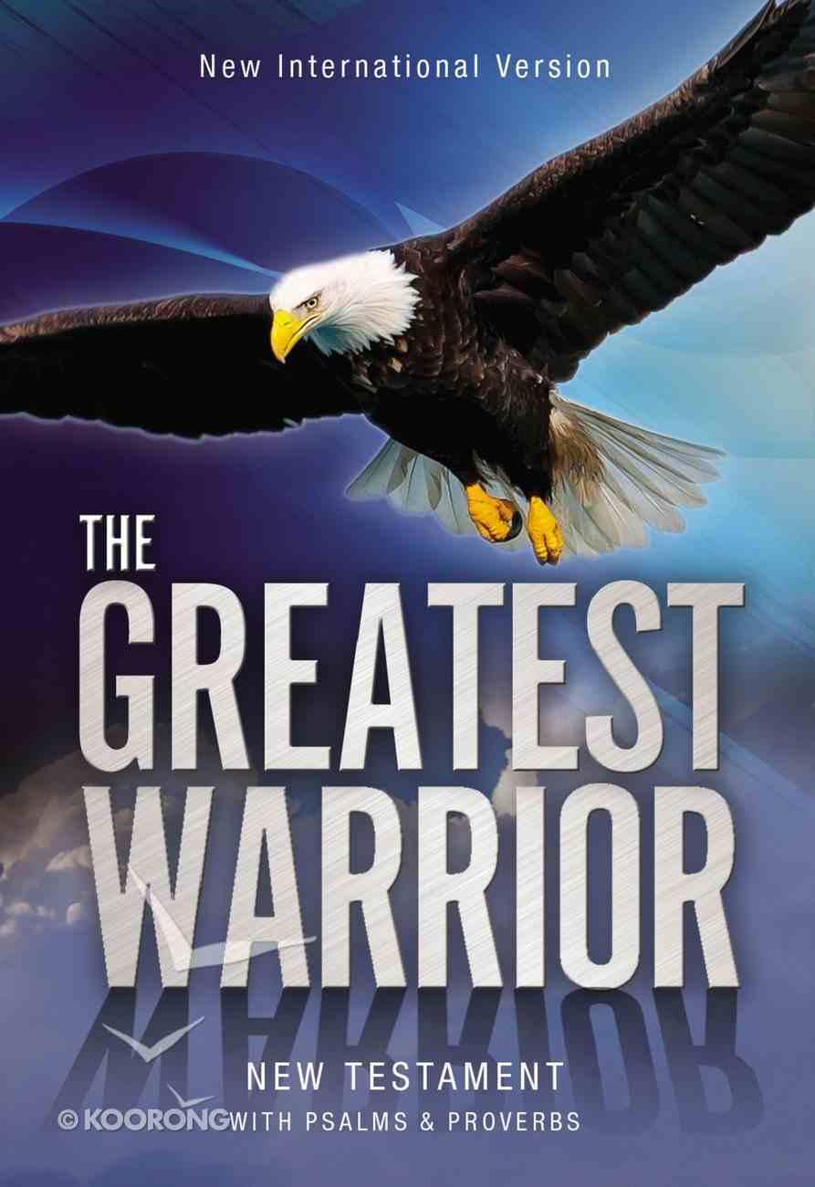 NIV Greatest Warrior New Testament (Black Letter Edition) Paperback