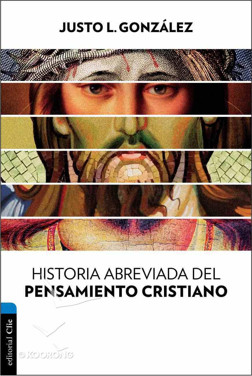 Historia Abreviada Del Pensamiento Cristiano Paperback