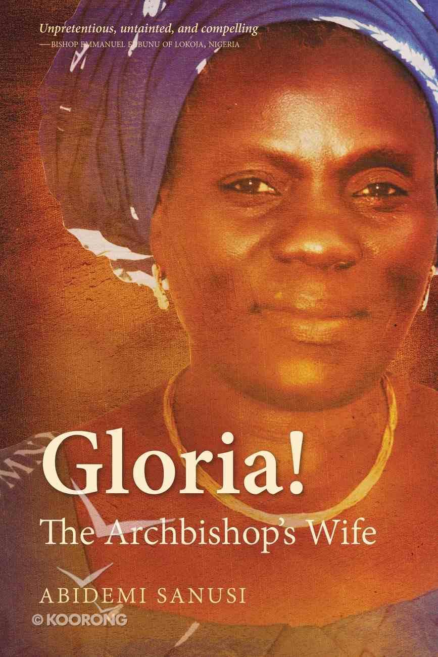 Gloria!: The Archbishop's Wife Paperback