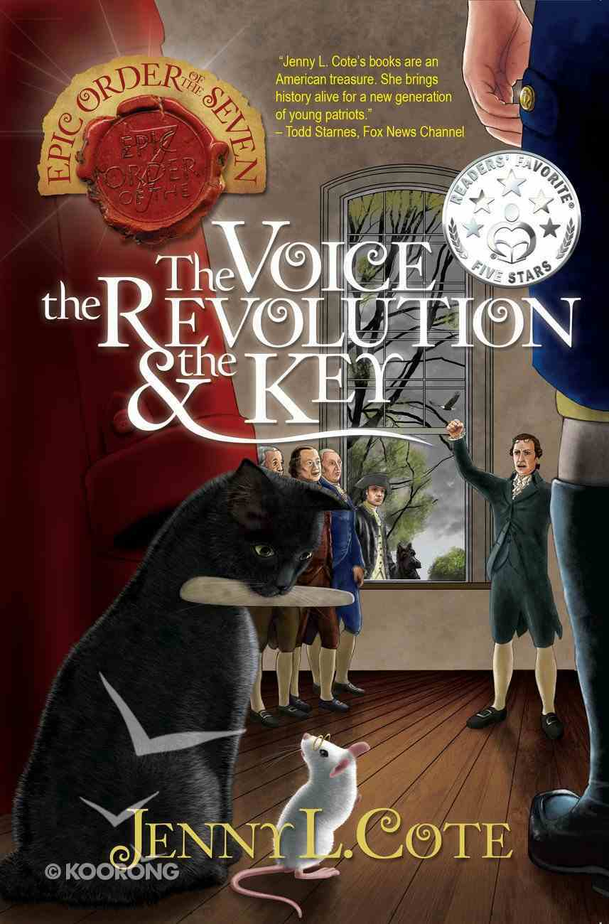 The Voice, the Revolution and the Key (#07 in Epic Order Of The Seven Series) Paperback