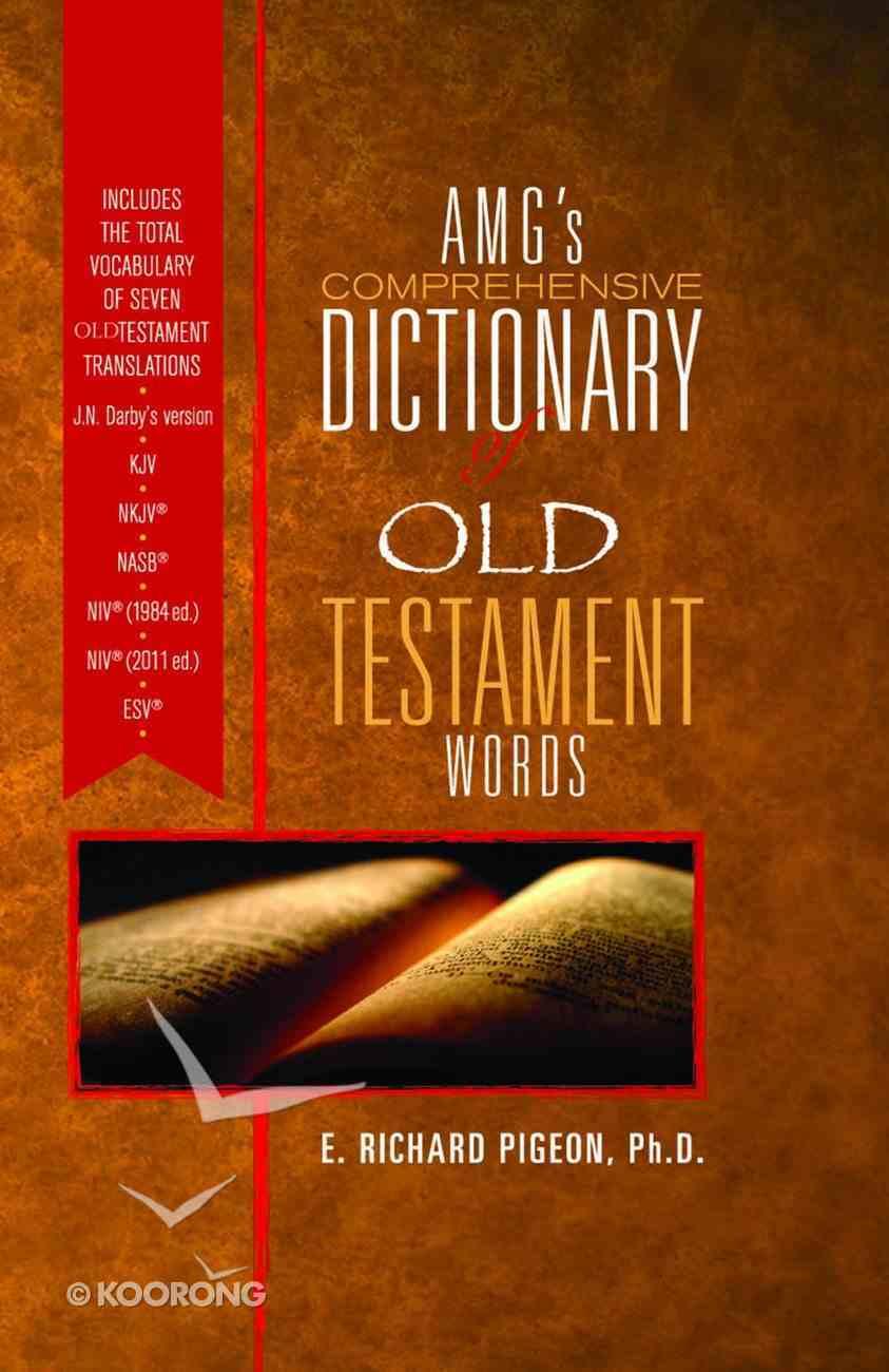 Amgs Comprehensive Dictionary of Old Testament Words Hardback