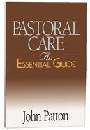 Pastoral Care (An Essential Guide Series) Paperback