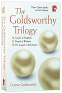 Goldsworthy Trilogy, The: Gospel & Kingdom, Wisdom & Revelation image