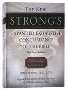 New Strong's Expanded Exhaustive Concordance of the Bible (Kjv Based) Hardback