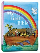 My First Bible (Padded Board Book) Padded Board Book