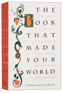 The Book That Made Your World Paperback