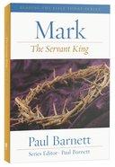 Rtbt: Mark - the Servant King (2011) Paperback