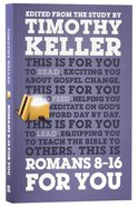 Romans 8-16 For You (God's Word For You Series) Paperback