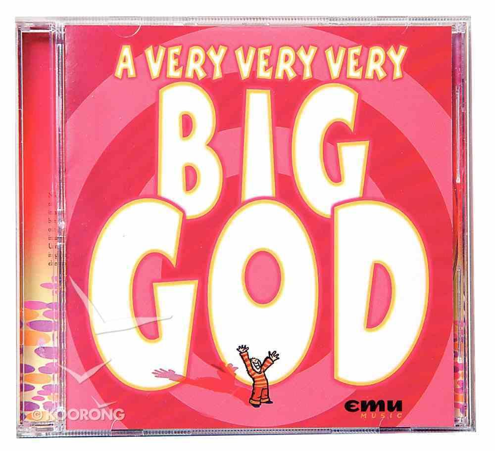 A Very, Very, Very Big God CD