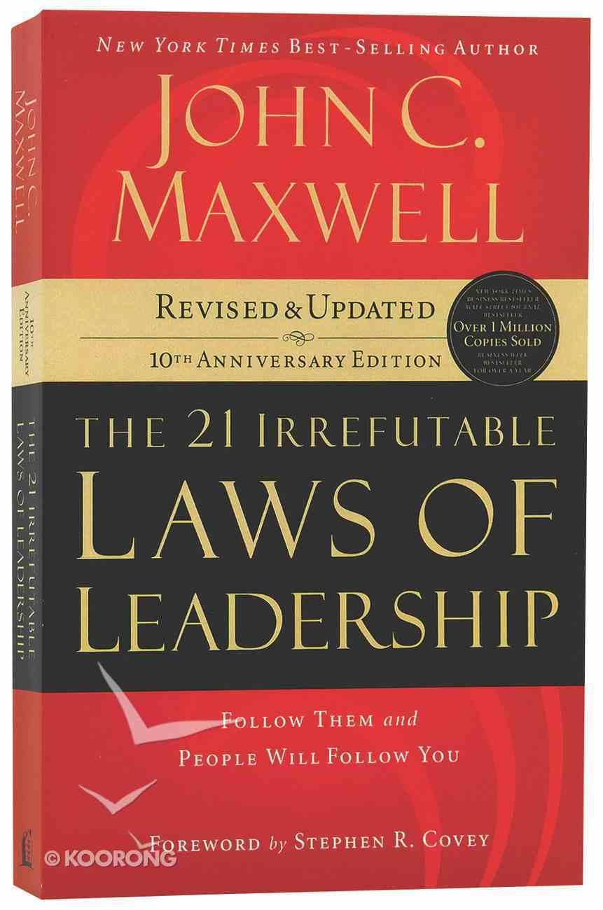 21 Irrefutable Laws of Leadership Paperback