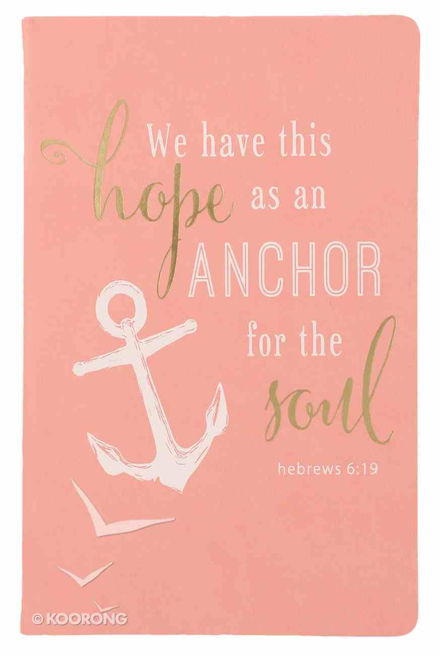 Flexi Cover Journal: We Have This Hope, Hebrews 6:19, 13.9cm X 21.5cm Stationery