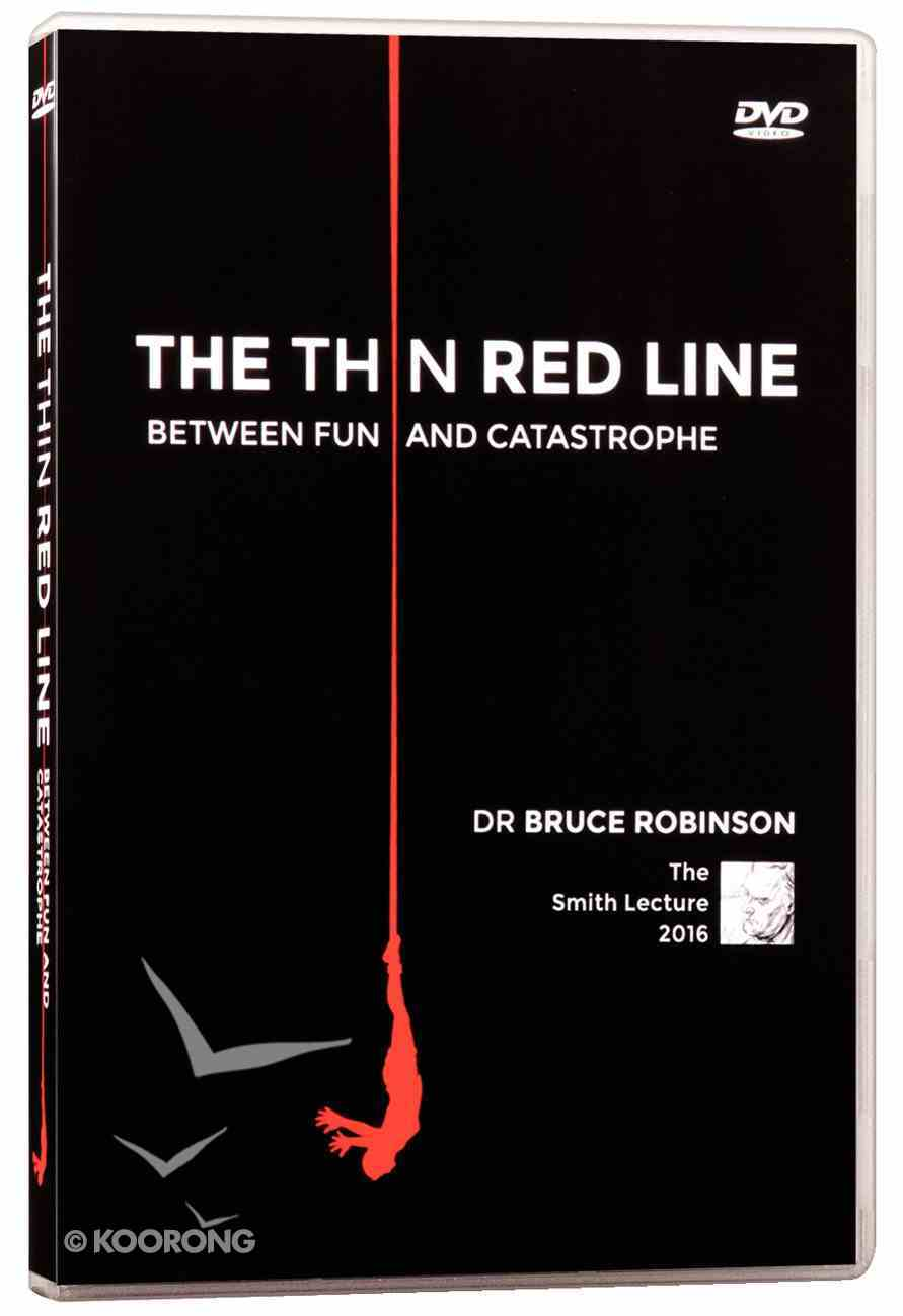 Smith Lectures: The Thin Red Line Between Fun and Catastrophe DVD
