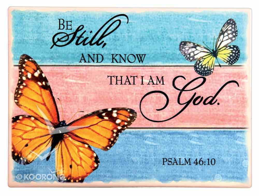 Ceramic Wall Plaque: Be Still and Know... Orange Butterfly (Psalm 46:10) Plaque