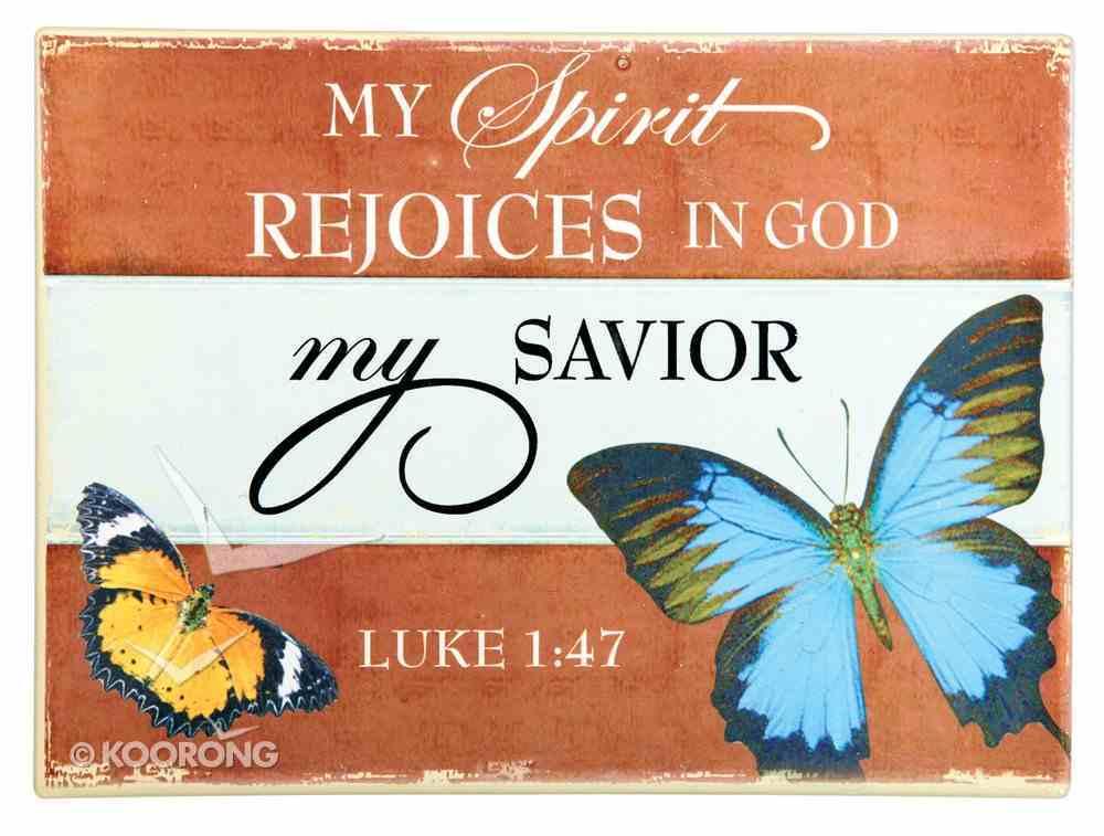 Ceramic Wall Plaque: My Spirit Rejoices... Blue Butterfly (Luke 1:47) Plaque
