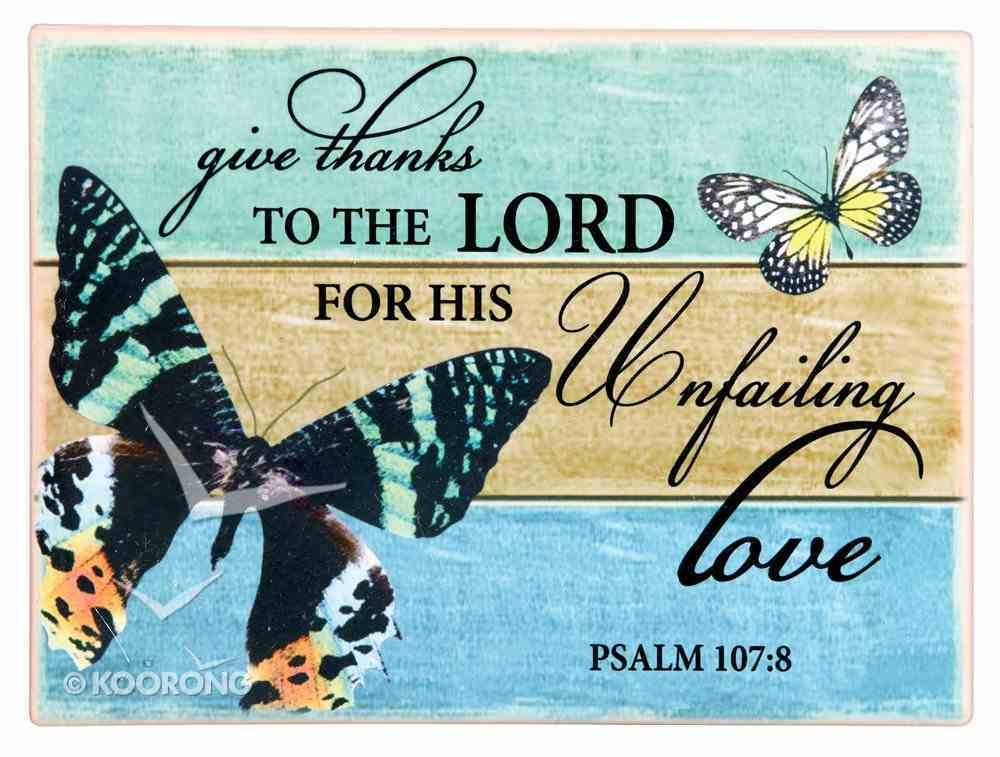 Ceramic Wall Plaque: Give Thanks to the Lord.... Black Butterfly (Psalm 107:8) Plaque