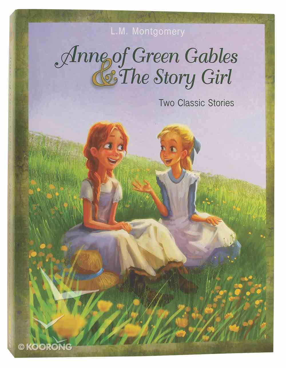 Anne of Green Gables and the Story Girl Paperback