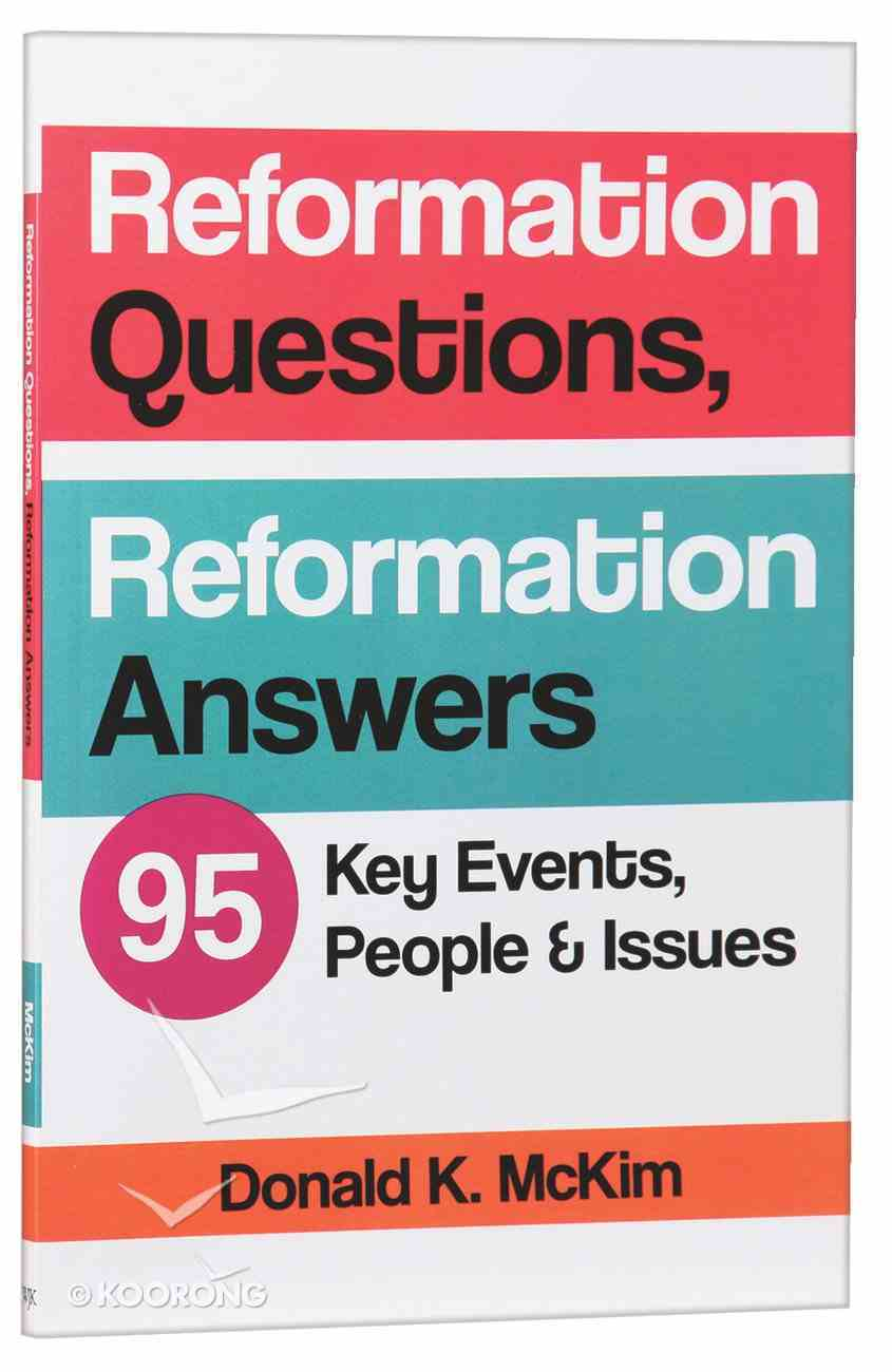 Reformation Questions, Reformation Answers: 95 Key Facts Paperback