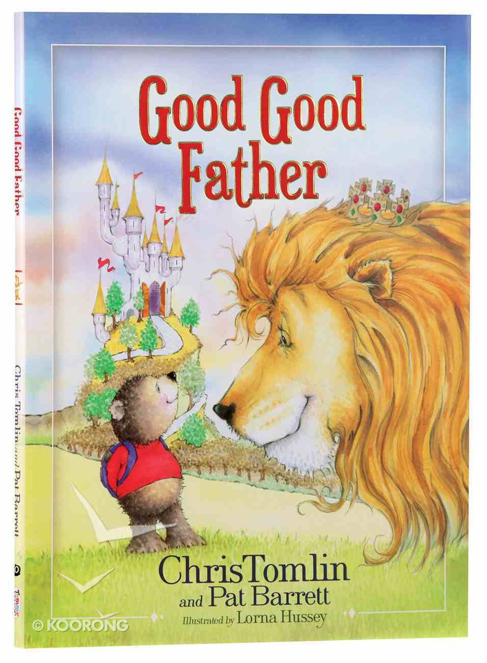Good Good Father Hardback