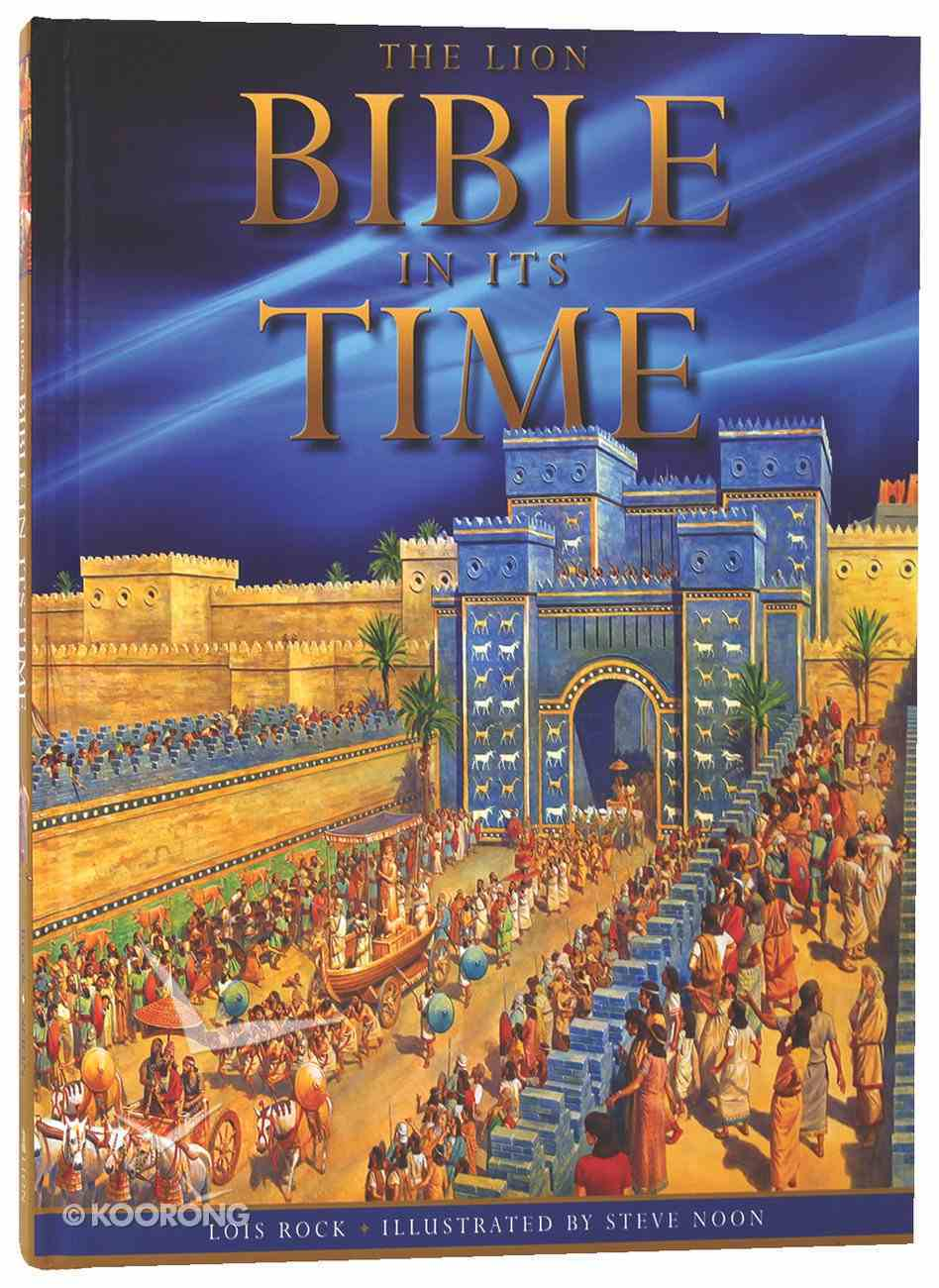 The Lion Bible in Its Time Hardback