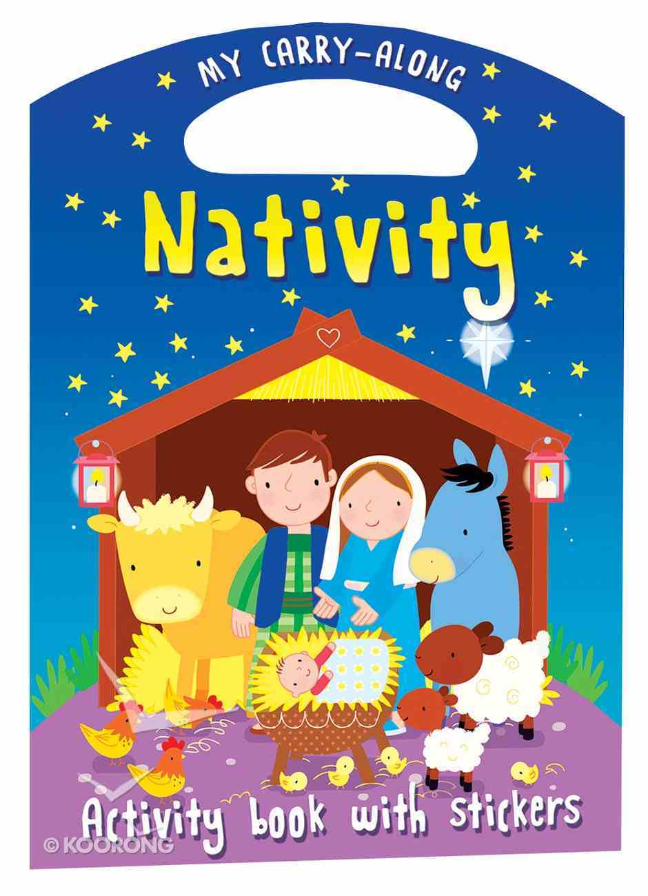 My Carry-Along Nativity: Activity Book With Stickers Paperback