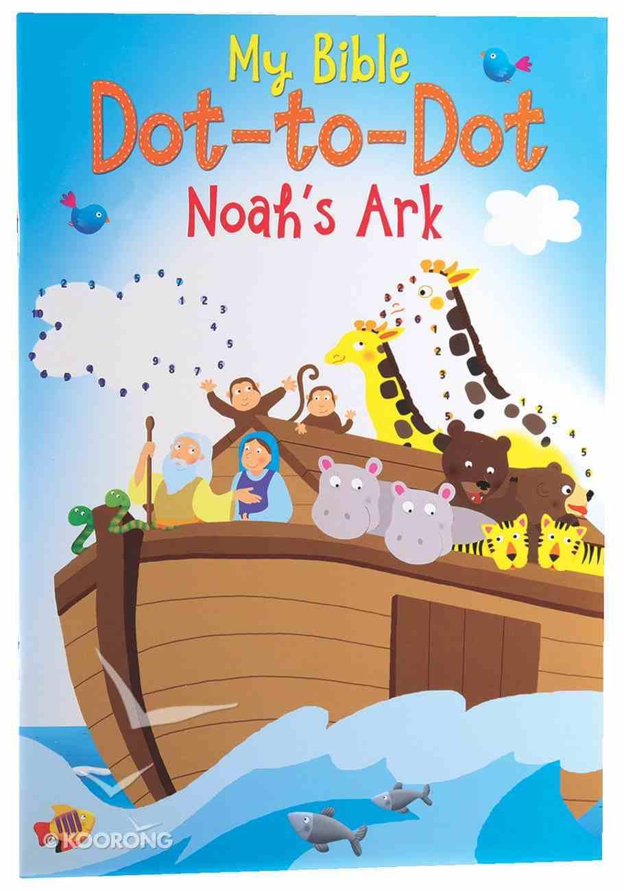 My First Dot-To-Dot: Noah's Ark Paperback