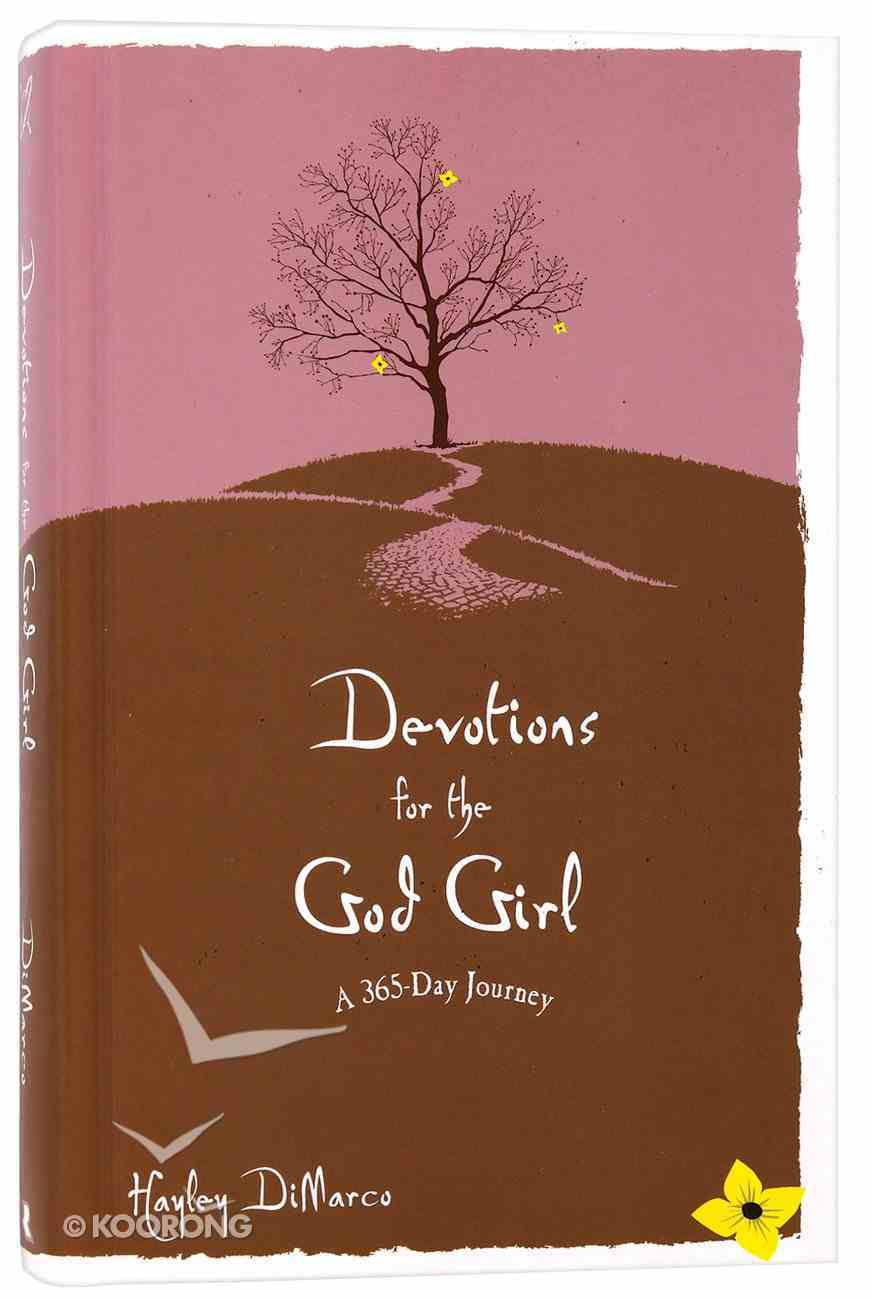 Devotions For the God Girl: A 365 Day Journey Hardback