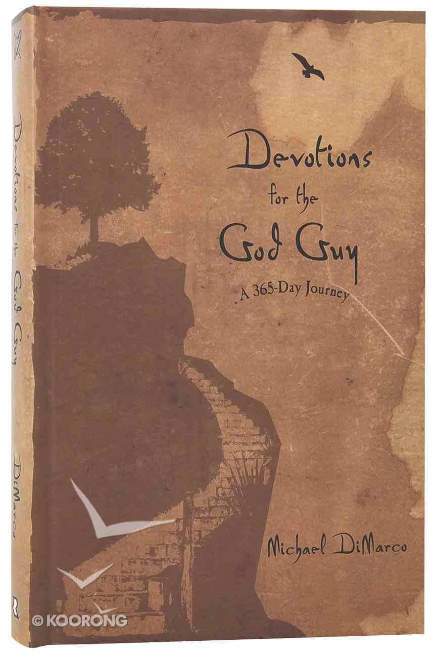 Devotions For the God Guy: A 365-Day Journey Hardback