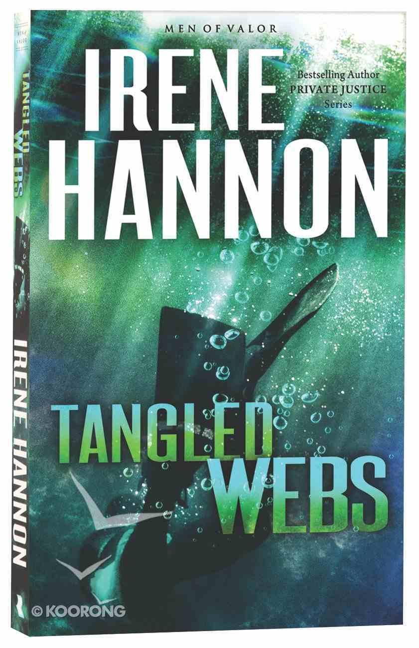 Tangled Webs (#03 in Men Of Valor Series) Paperback