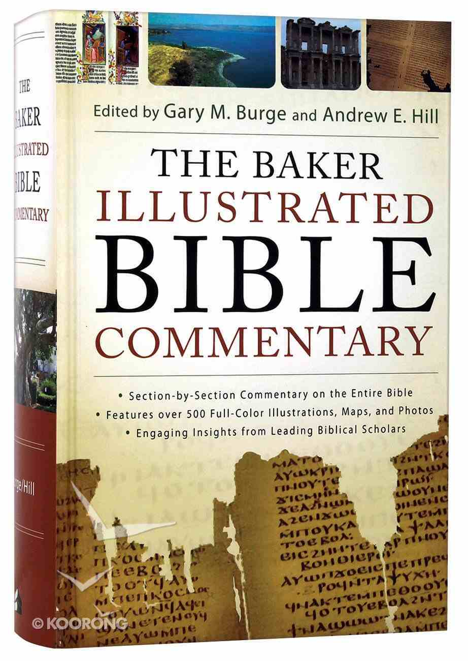 Baker Illustrated Bible Commentary (Niv 2011 Based) Hardback