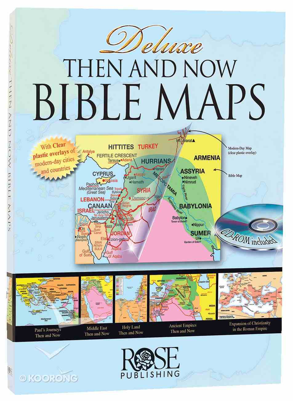 Rose Deluxe Then and Now Bible Maps With CDROM Hardback