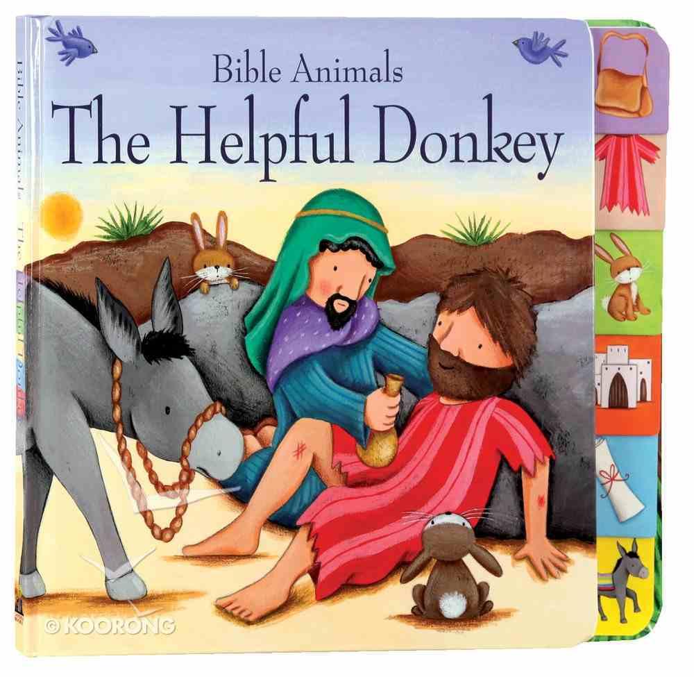 Bible Animals: The Helpful Donkey Board Book