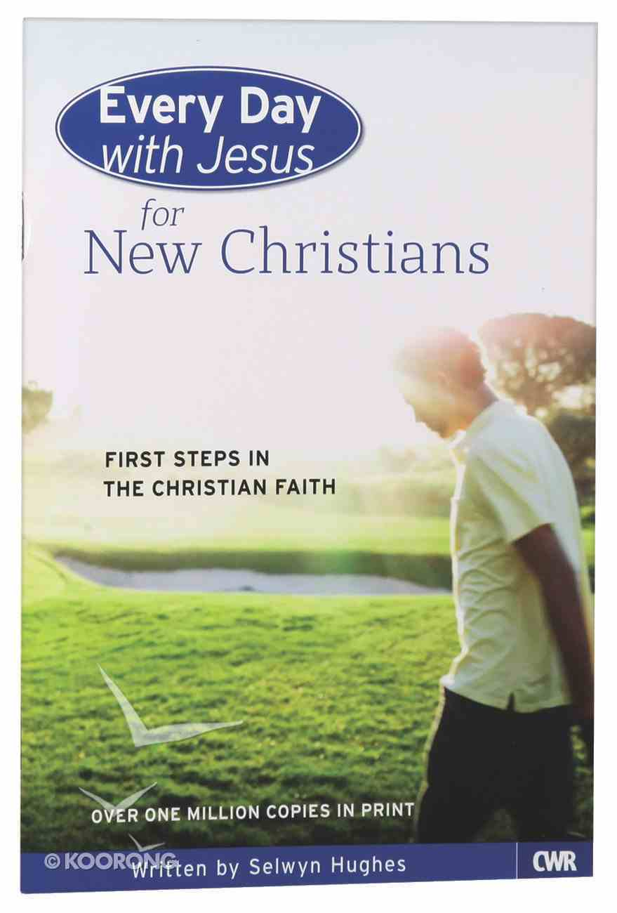 For New Christians (Adult) (Every Day With Jesus Series) Booklet