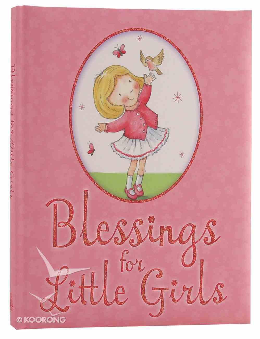 Blessings For Little Girls Hardback