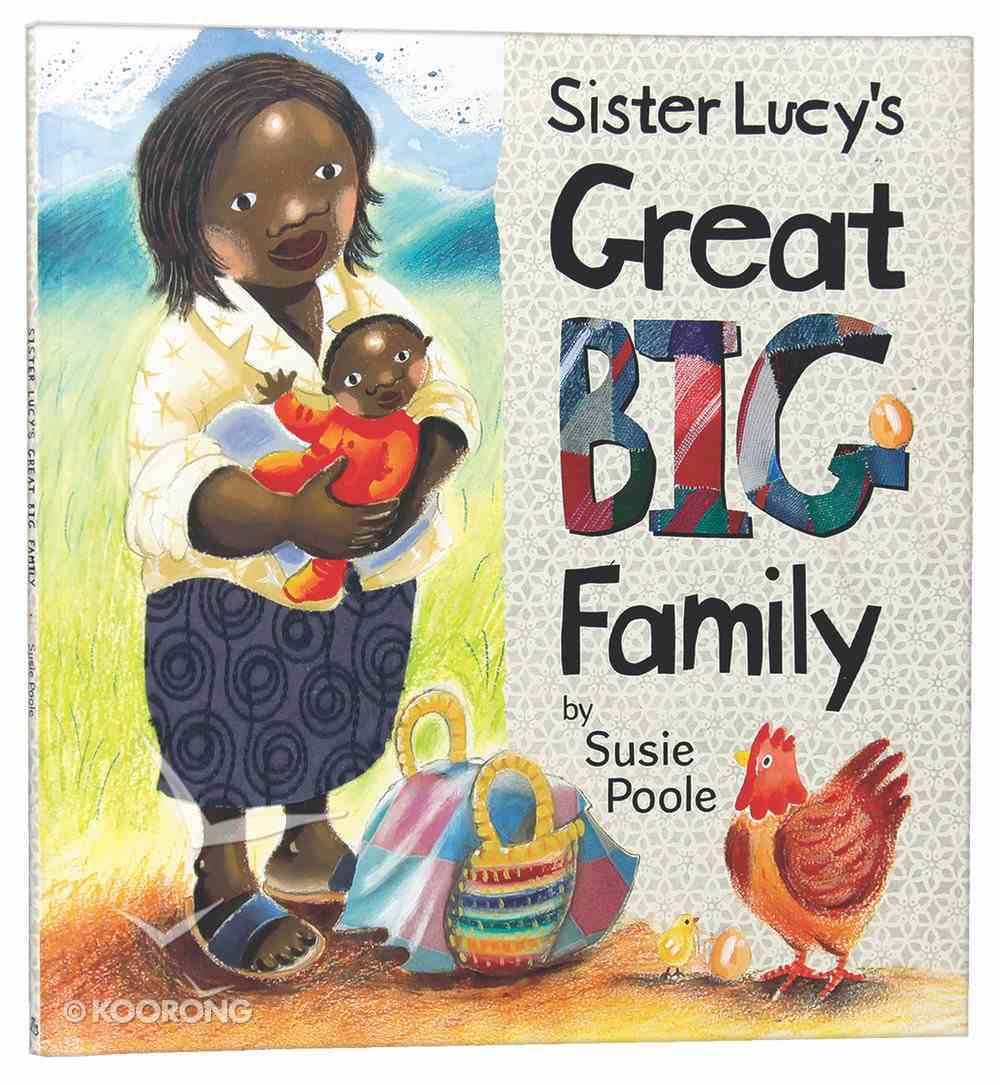 Sister Lucy's Great Big Family Paperback