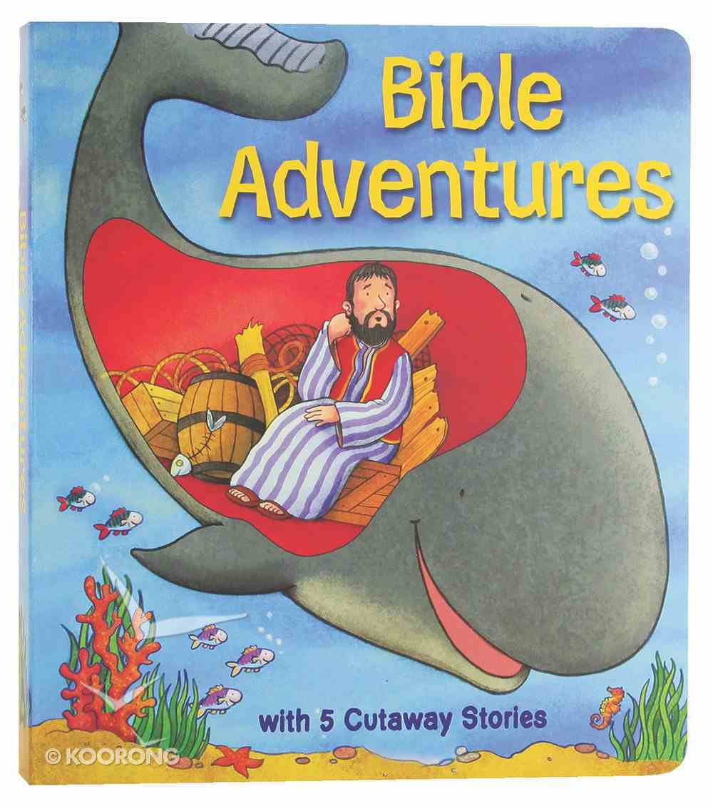 Bible Adventures: Jonah and Other Bible Stories Board Book