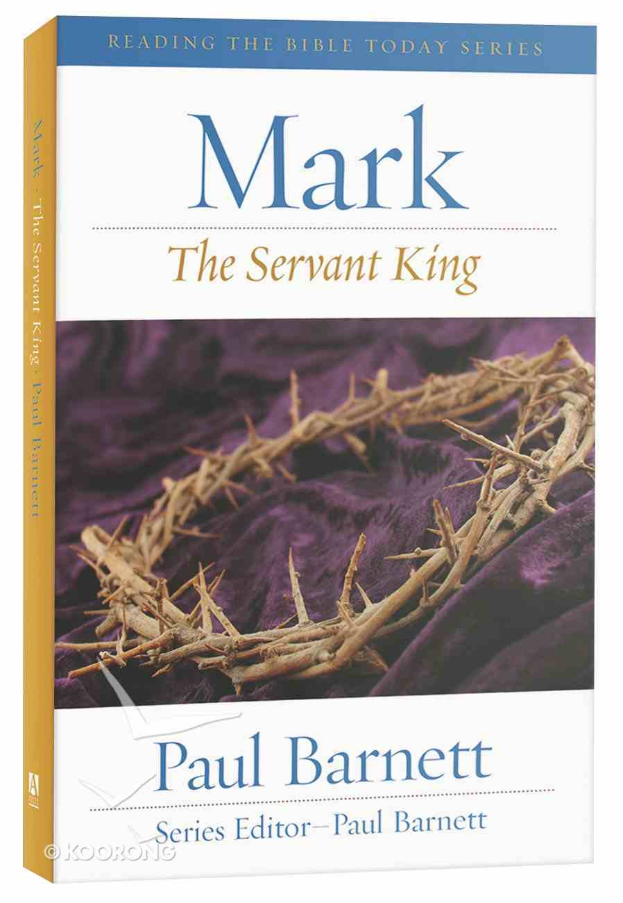 Rtbt: Mark - the Servant King (2011) Paperback