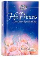 His Princess (#01 in His Princess Series) Hardback