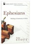 Ephesians (John Stott Bible Studies Series) Paperback