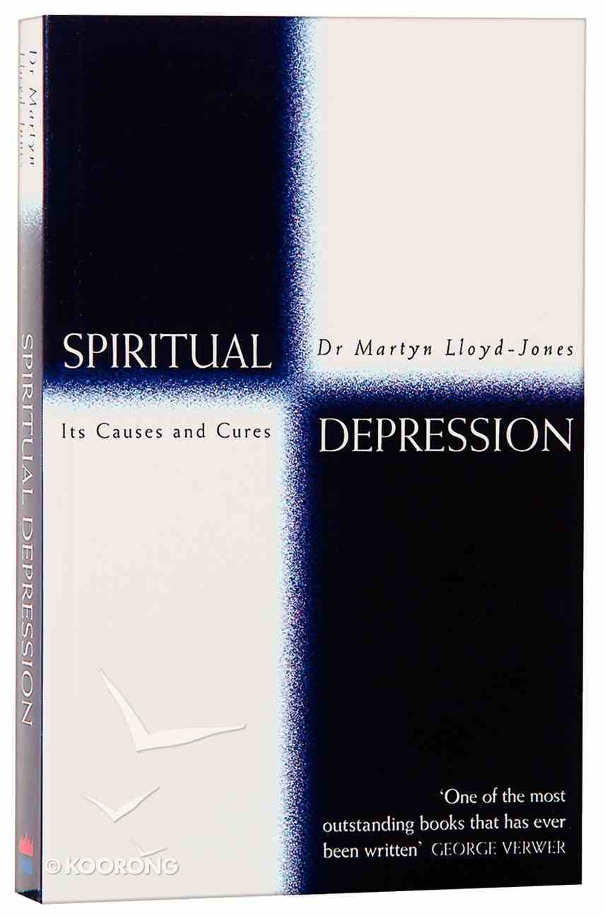 Spiritual Depression: Its Causes and Cures Paperback