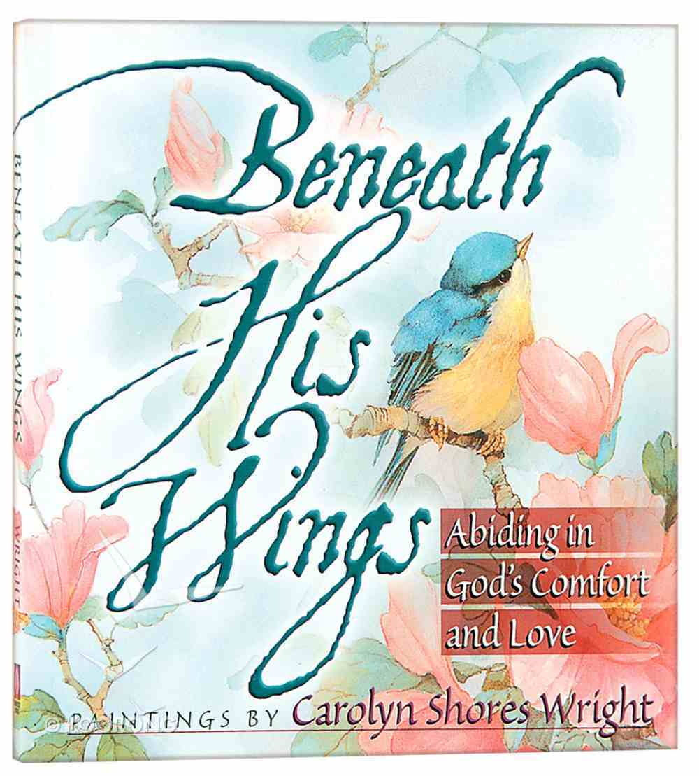 Beneath His Wings Paperback