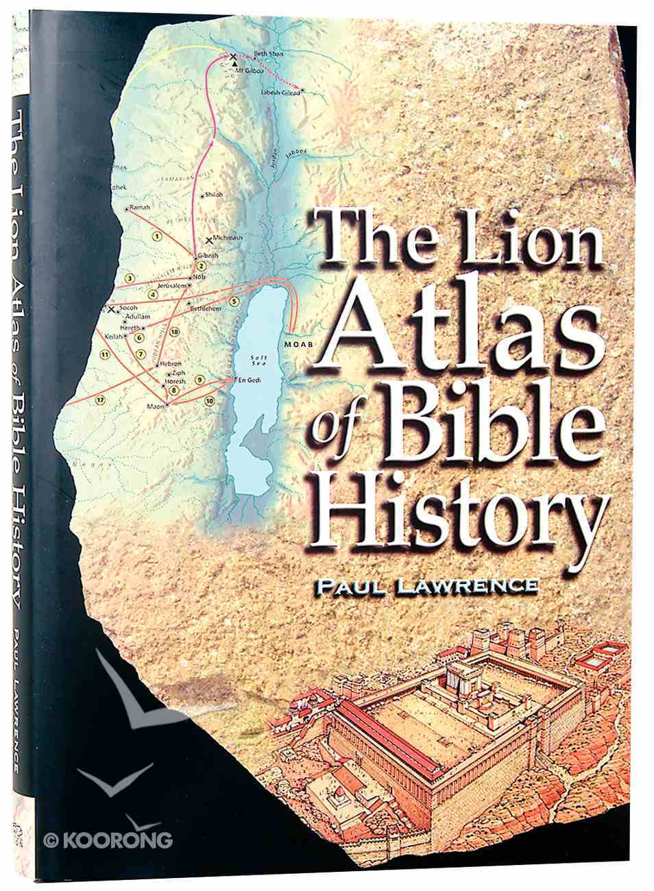 The Lion Atlas of Bible History Hardback