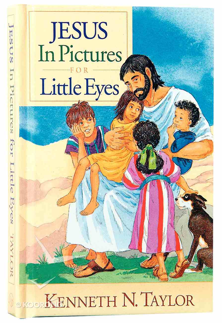 Jesus in Pictures For Little Eyes Hardback