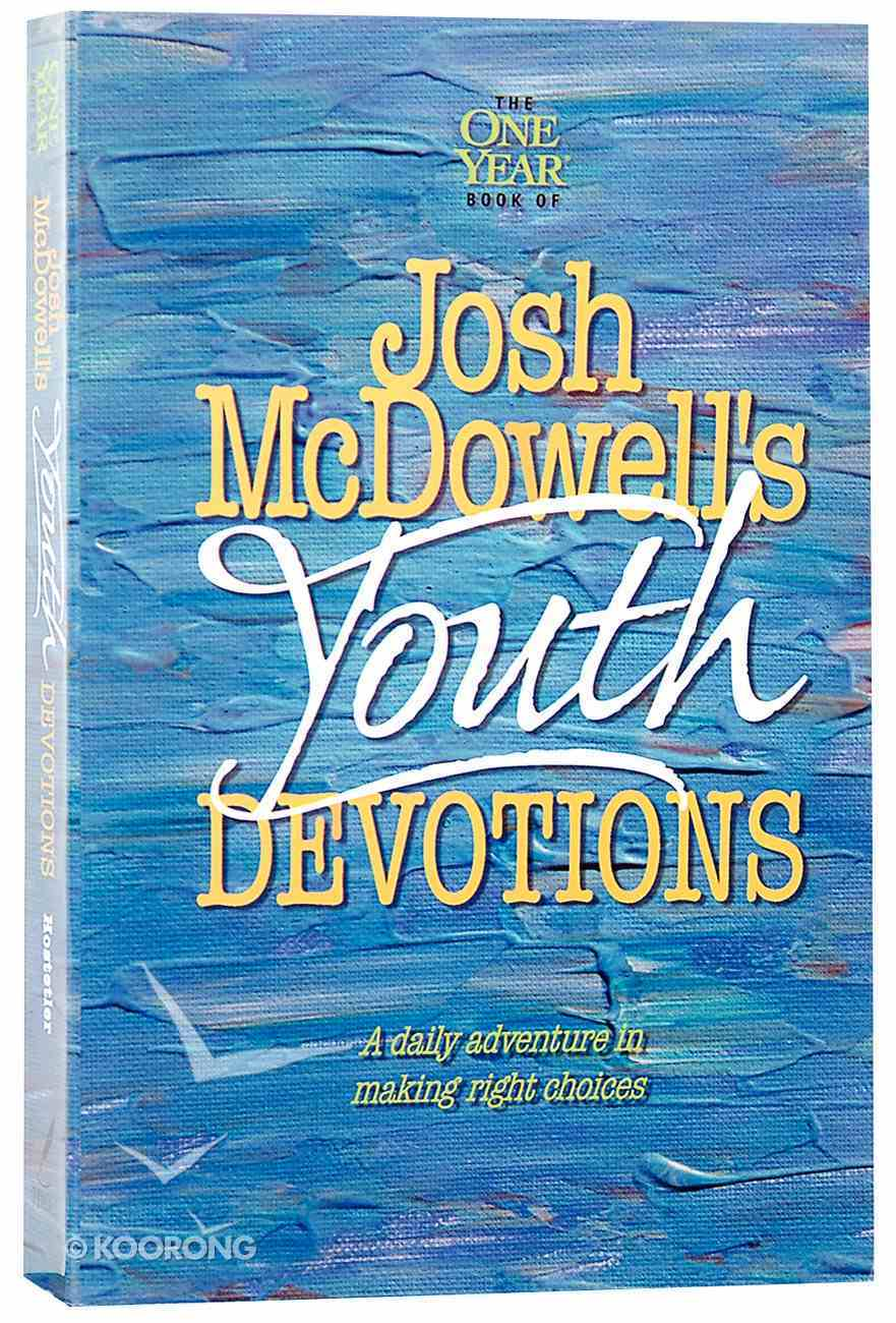 One Year Book of Josh Mcdowell's Youth Devotions Paperback