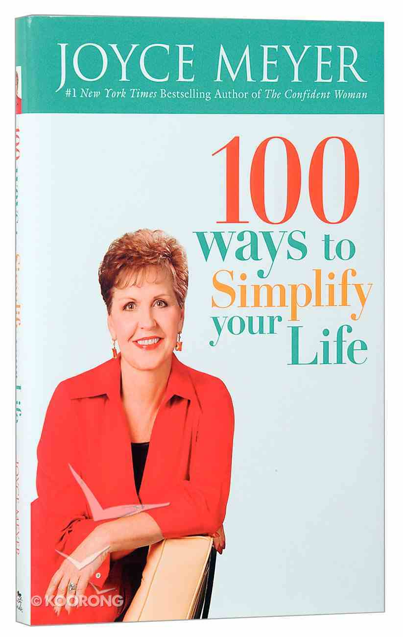 100 Ways to Simplify Your Life Hardback