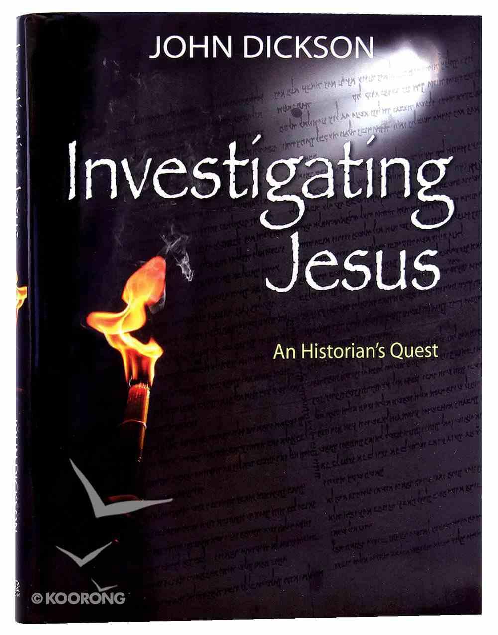 Investigating Jesus: An Historian's Quest Hardback