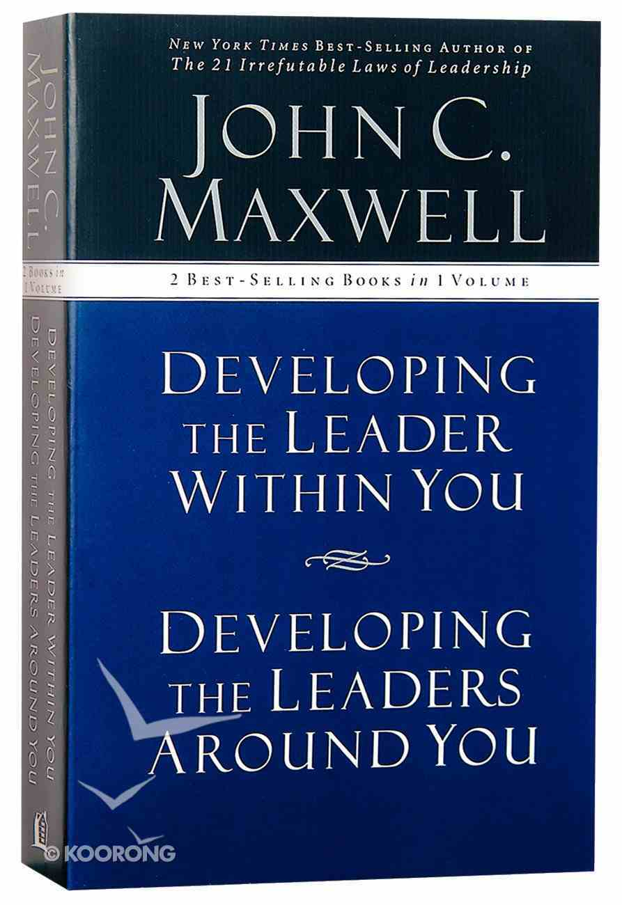 Maxwell 2-In-1: Developing Leaders Around/Within You Paperback