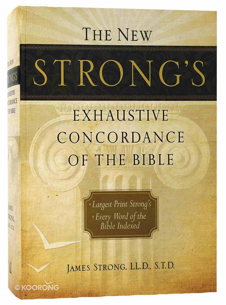 New Strong's Largest Print Exhaustive Concordance of the Bible (Kjv Based) Hardback