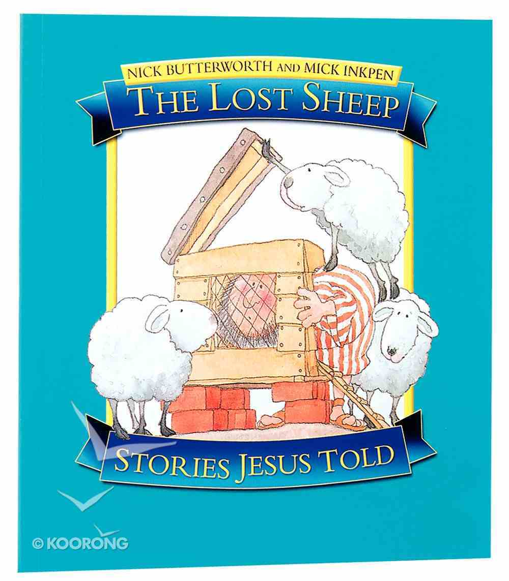 The Lost Sheep (Stories Jesus Told Series) Paperback
